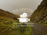 Irish and Chips, le clap presque final