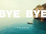 Bye Bye – Vietnam : Two guys lost in Vietnam