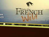 Into The French Wild avec le National Geographic