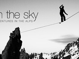 Walk'in The Sky, une nouvelle websérie de highline dans les Alpes